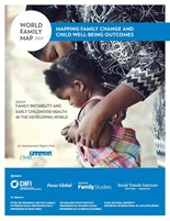 The World Family Map 2014: Mapping Family Change and Child Well-being Outcomes